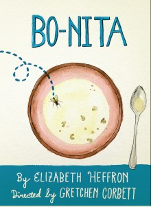 Bonita by Elizabeth Heffron Portland Center Stage Feb 1 - March 16 2014
